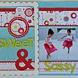 """sweet & sassy"""